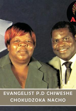 Evangelist P D Chiweshe