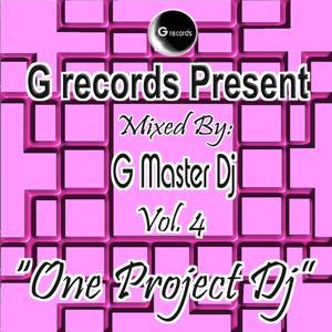 One Project Dj Mixed By G Master Dj, Vol. 4 (G Records Presents G Master Dj)