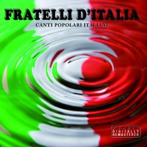 Fratelli d'Italia (Canti popolari italiani) (Remastered)
