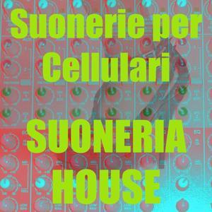 Suoneria house