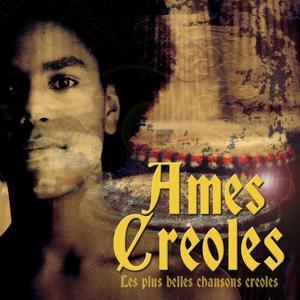 Ames Creoles (Les plus belles chansons créoles)