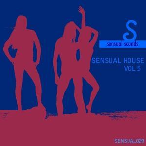 Sensual House, Vol. 5