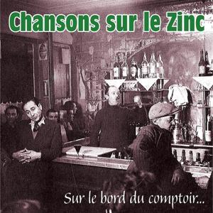 Chansons sur le zinc, sur le bord du comptoir