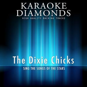 The Dixie Chicks - The Best Songs