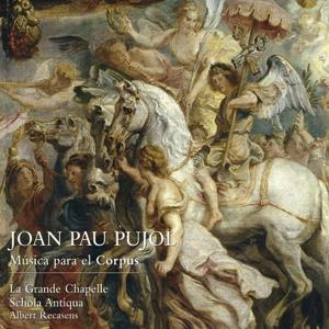 Joan Pau Pujol : Música para el Corpus