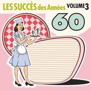 Les succès des Années 60, Vol. 3