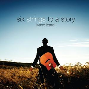 Six Strings to a Story