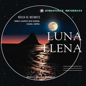 Atmosferas Naturales - Luna Llena