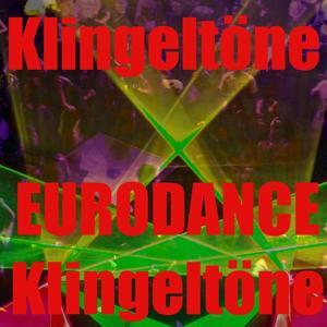 Euro dance klingeltöne