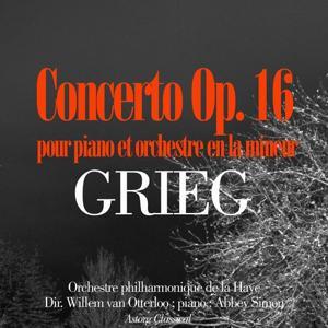 Grieg : Concerto pour piano et orchestre en la mineur, Op. 16