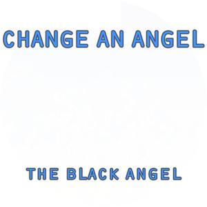 Change an Angel