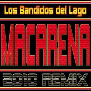 Macarena 2010 Remix