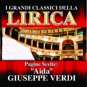 Giuseppe Verdi : Aida, Pagine scelte (I grandi classici della Lirica)