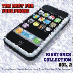 The Best for Your Phone : Ringtones Collection, Vol. 2