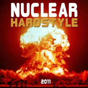 Nuclear Hardstyle 2011