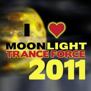 Moonlight Trance Force 2011