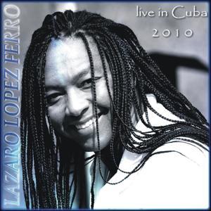 Live In Cuba 2010