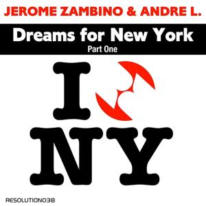 Dreams for New York (Part One)