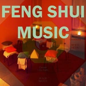 Feng Shui Music