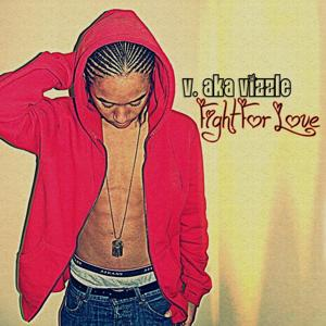 Fight for Love (Single)