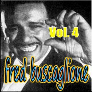 Fred Buscaglione, Vol. 4 (Swing, Anni '50, Jazz)