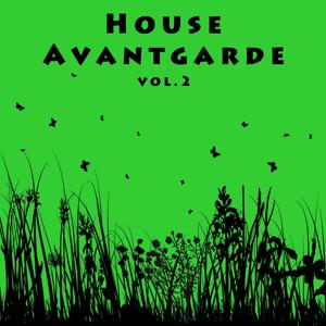 House Avantgarde Vol. 2