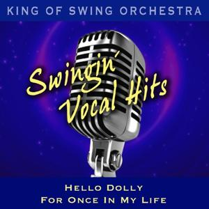 Swingin' Vocal Hits (Hello Dolly / For Once In My Life)