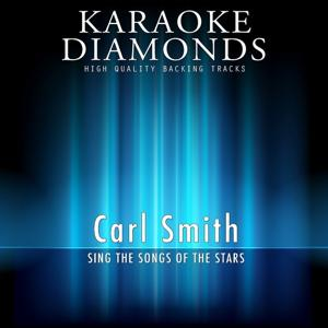 Carl Smith : The Best Songs