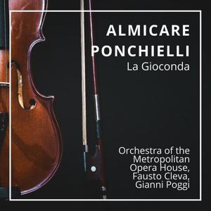 Almicare Ponchielli : La Gioconda (Live Recording New York 20.04.1957)