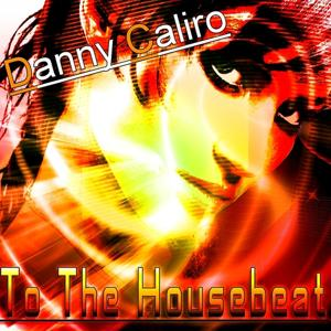 To the House Beat
