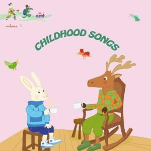 Childhood Songs, Vol. 3