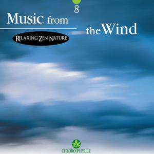 Chlorophylle 8: Music from the Wind