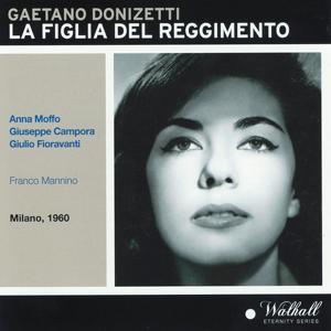 Gaetano Donizetti : La figlia del reggimento (Milano, 1960)