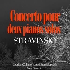 Stravinsky : Concerto pour deux pianos solos
