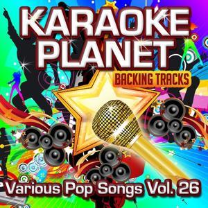 Various Pop Songs, Vol. 26 (Karaoke Planet)