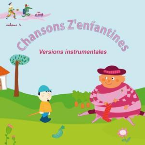 Chansons z'enfantines, vol. 4 (Versions instrumentales)