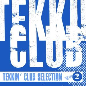 Tekkin' Club Selection, Vol. 2