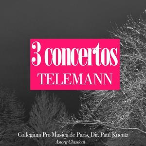 Telemann : 3 concertos