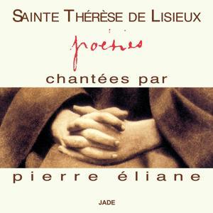 Sainte Thérèse de Lisieux : Poésies