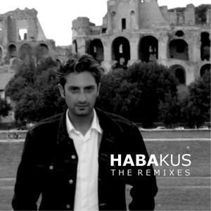 Habakus (The Remixes)