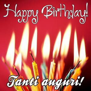 Happy Birthday (Tanti auguri) (Buon compleanno Compilation)