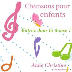Chansons pour enfants (Entrez dans la danse)