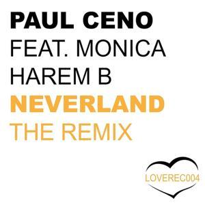 Neverland the Remix (Dany Lorence Remix)