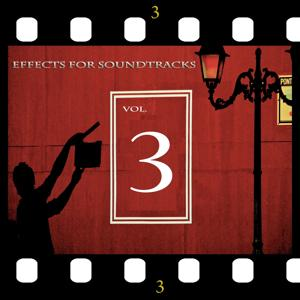 Effects for Soundtracks, Vol. 3