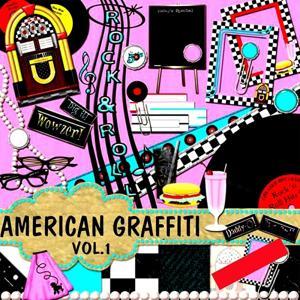 American Graffiti, Vol.1