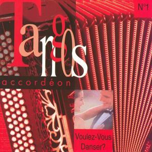 Voulez-vous danser ? Tango accordéon, vol. 1