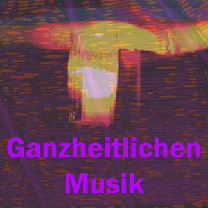 Ganzheitlichen musik
