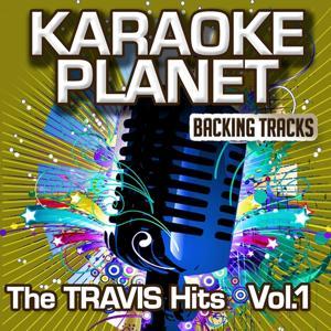 The Travis Hits, Vol. 1 (Karaoke Planet)