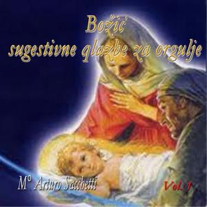 Božić: ugestivne qlazbe za orgulje, vol. 1