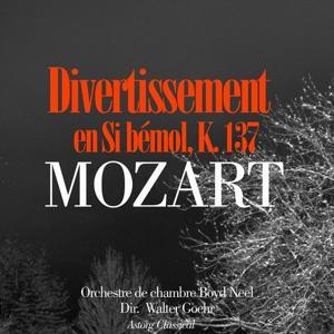 Mozart : Divertissement en Si bémol, K. 137